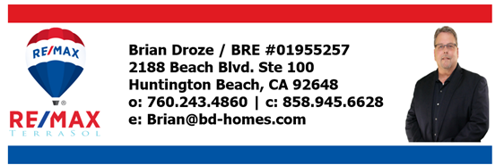 Brian Droze sells real estate in the deserts of Southern California and to the ocean's edge